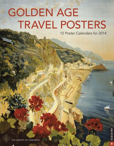 Golden Age Travel Posters 2014 Boxed Posters Calendar: 12 Poster Calendars for 2014