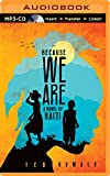 Because We Are: A Novel of Haiti