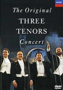 The Original Three Tenors Concert from Decca