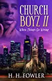 When Things Go Wrong (Church Boyz Book 2)