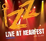 Live at Nearfest By IZZ (2008-01-21)