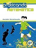Praticando Matemática. 6º Ano - 9788510050517