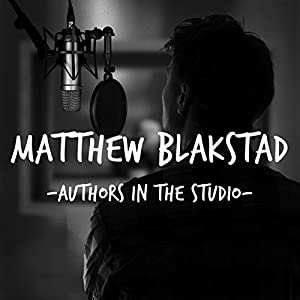 FREE: Audible Interview with Matthew Blakstad: Authors in the Studio Radio/TV