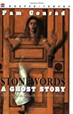 Stonewords: A Ghost Story (Harper Trophy Books) (0064403548) by Pam Conrad