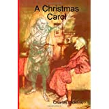 A Christmas Carol (the original illustrated edition) ~ Charles Dickens