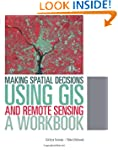 Making Spatial Decisions Using GIS an...