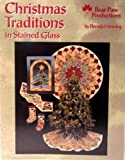 Brenda Henning Christmas Traditions in Stained Glass