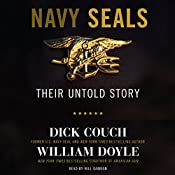 Navy SEALs: Their Untold Story | [Dick Couch, William Doyle]