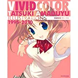 VIVID COLOR TATSUKI AMADUYU ILLUSTRATIONS 甘露樹画集 1995-2010