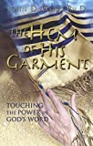 img - for The Hem of His Garment: Touching the Power in God's Word book / textbook / text book