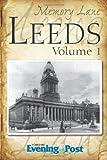 Memory Lane Leeds: Volume 1
