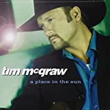 Place in the Sun ~ Tim McGraw