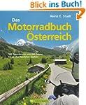 Das Motorradbuch �sterreich: 100 Tage...