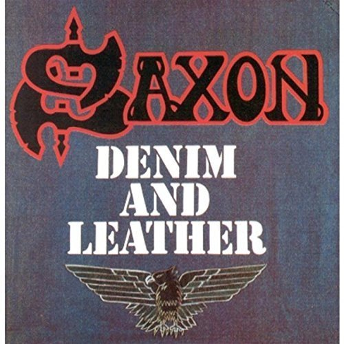 Denim And Leather by Saxon (1987-10-27)