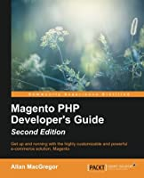 Magento PHP Developer's Guide, 2nd Edition Front Cover