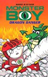 Dragon Danger (Monster Boy)