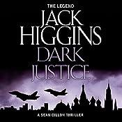 Dark Justice: Sean Dillon Series, Book 12 | Jack Higgins