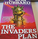 The Invaders Plan (Mission Earth Series)