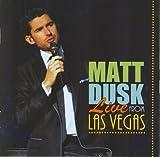 Live From Las Vegas Matt Dusk