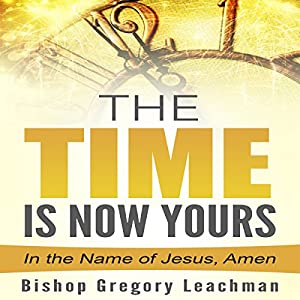The Time Is Now Yours! Audiobook