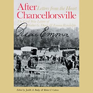 After Chancellorsville: Letters from the Heart | [Judith A. Bailey, Robert I. Cotton]