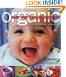 Organic Baby and Toddler Cookbook: Ea...