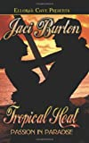 Passion in Paradise: Tropical Heat (Books 2 & 3)