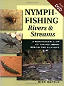 Amazon.com: Nymph-Fishing Rivers & Stream: A Biologist's View of Taking Trout Below the Surface (9780811701693): Rick Hafele: Books