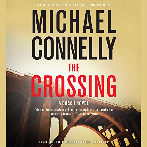 The Crossing (Harry Bosch #20) - Michael Connelly