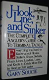 img - for Hook, Line, and Sinker: The Complete Angler's Guide to Terminal Tackle. Everything You Need to Know About Hooks, Sinkers, Snaps, Swivels, Floats, Lin book / textbook / text book