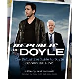 Republic of Doyle: The Definitive Guide to Doyle: Seasons One & Twoby Kerri MacDonald