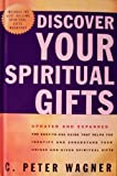 Discover Your Spiritual Gifts (0739452592) by C Peter Wagner