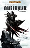 echange, troc Dan Abnett, Mike Lee - Warhammer - Les Chroniques de Malus Darkblade : Vol 1 (Intégrale T1 à T3)