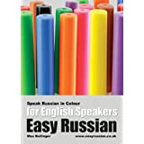 Easy Russian for English Speakers Vol. 3: Speak Russian in Colour; Express Emotions; Discuss Weather, Art, Music, Film, Likes And Dislikesby Max Bollinger