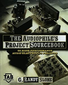 The Audiophile's Project Sourcebook: 80 High-Performance Audio Electronics Projects by McGraw-Hill/TAB Electronics