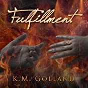 Fulfillment: Temptation, Book 3   [K. M. Golland]