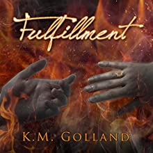 Fulfillment: Temptation, Book 3 (       UNABRIDGED) by K. M. Golland Narrated by Carmen Rose