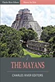 History for Kids: The Mayans
