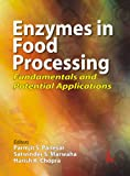 img - for Enzymes in Food Processing: Fundamentals and Potential Applications book / textbook / text book