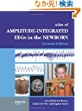 An Atlas of Amplitude-Integrated EEGs in the Newborn (Encyclopedia of Visual Medicine Series)