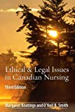 img - for Ethical & Legal Issues in Canadian Nursing, 3e book / textbook / text book