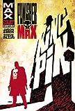 Jason Aaron Punisher Max - Kingpin TPB (Punisher Max (Quality Paper))