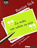 Zu wahr, um schön zu sein. 16 Postkarten (346204009X) by Bastian Sick