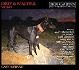 Dirty And Beautiful Vol 1 [Remix Edition With Bonus Tracks] by Gary Husband (2013-08-03)