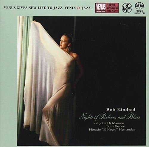 SACD : Bob Kindred - Nights of Boleros & Blues (Japan - Import)