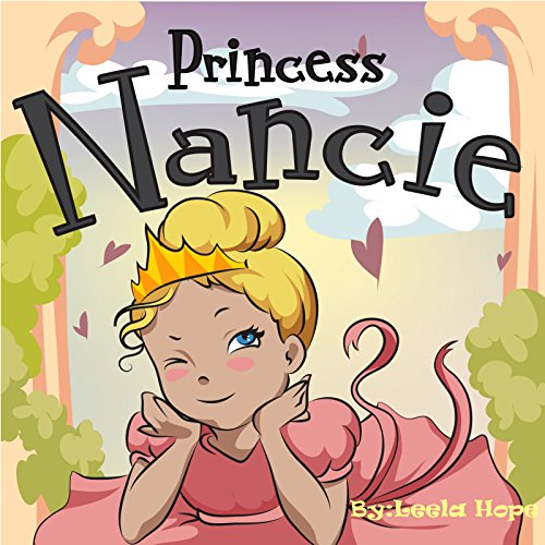 Children's Book:Princess Nancie (Early reader book Stories for Children's funny bedtime story collection illustrated picture book for kids)