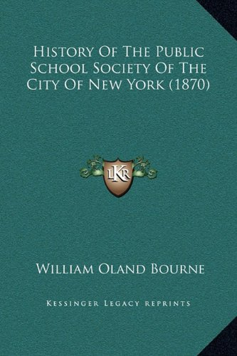 History of the Public School Society of the City of New York (1870)
