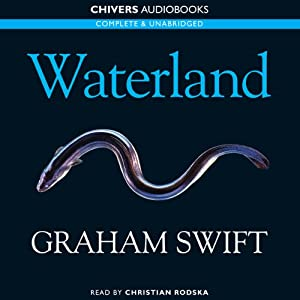 Waterland | [Graham Swift]