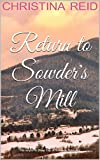 img - for Return to Sowder's Mill book / textbook / text book