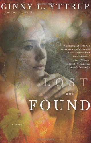 Lost and Found: A Novel, Yttrup, Ginny L.
